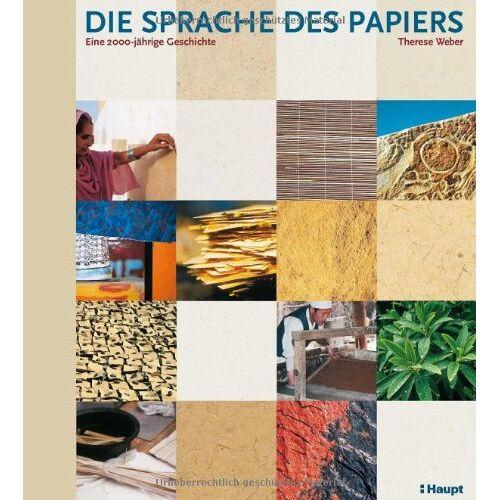 Weber Die Sprache des Papiers: Eine 2000-jährige Geschichte - Preis vom 08.04.2021 04:50:19 h