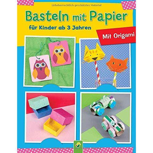- Basteln mit Papier für Kinder ab 3 Jahren: Mit Origami - Preis vom 15.04.2021 04:51:42 h