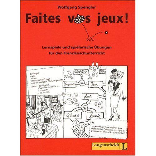 Wolfgang Spengler - Faites vos jeux!: Lernspiele und spielerische Übungen für den Französischunterricht - Preis vom 07.05.2021 04:52:30 h