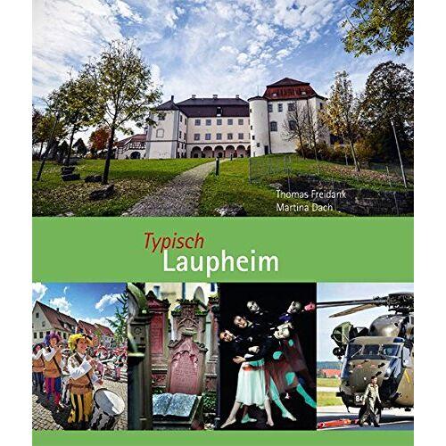 Thomas Freidank - Typisch Laupheim - Preis vom 20.10.2020 04:55:35 h