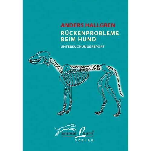 Anders Hallgren - Rückenprobleme beim Hund: Untersuchungsreport - Preis vom 20.10.2020 04:55:35 h