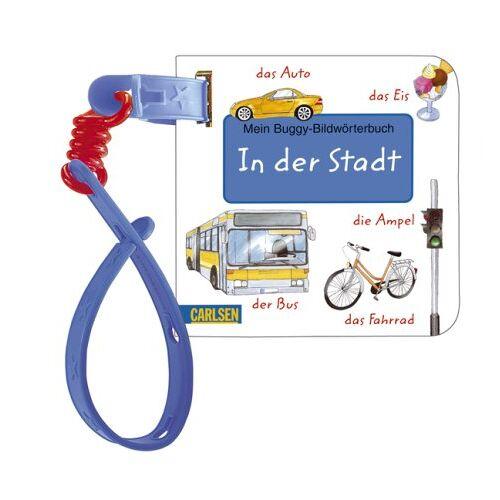 Lucia Fischer - Buggy-Bücher: Bildwörter: In der Stadt: Mein Buggy-Bildwörterbuch - Preis vom 15.04.2021 04:51:42 h