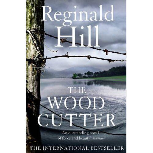 Reginald Hill - The Woodcutter - Preis vom 18.04.2021 04:52:10 h