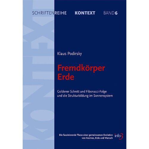 Klaus Podirsky - Fremdkörper Erde - Preis vom 20.10.2020 04:55:35 h