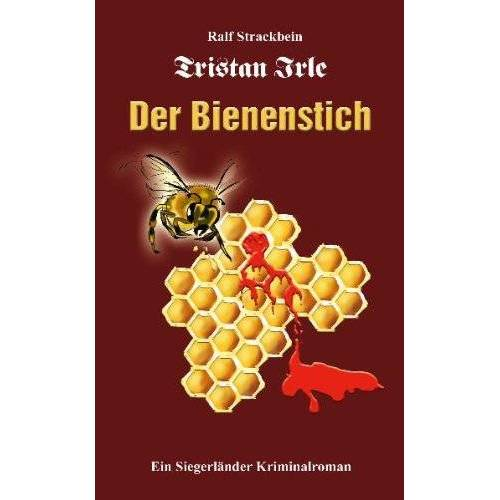 Ralf Strackbein - Tristan Irle - Der Bienenstich - Preis vom 09.04.2021 04:50:04 h