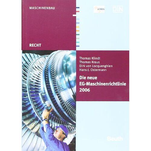 Hans-J. Ostermann - Die neue EG-Maschinenrichtlinie 2006/42/EG - Preis vom 16.04.2021 04:54:32 h