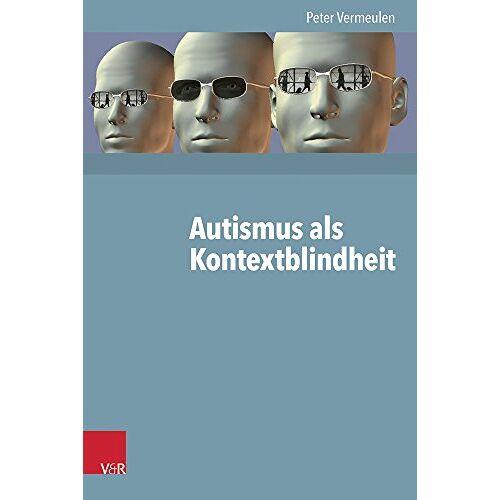Peter Vermeulen - Autismus als Kontextblindheit - Preis vom 08.05.2021 04:52:27 h