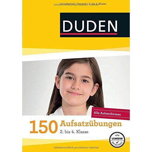 Weber 150 Aufsatzübungen 2. bis 4. Klasse: Alle Aufsatzformen (Duden - 150 Übungen) - Preis vom 20.10.2020 04:55:35 h