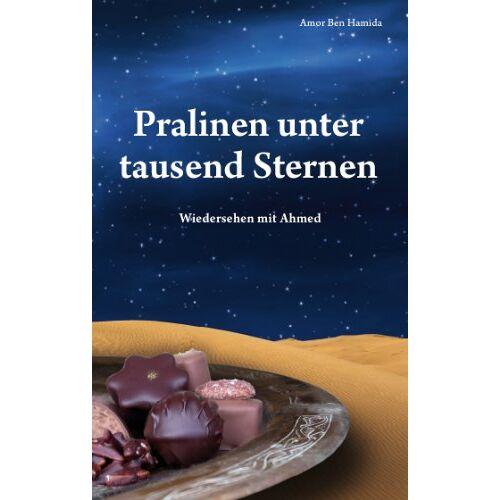 Amor Ben Hamida - Pralinen unter tausend Sternen - Preis vom 28.02.2021 06:03:40 h