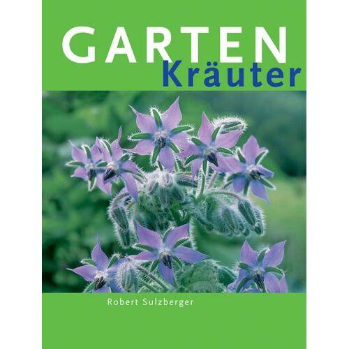 Robert Sulzberger - Gartenkräuter - Preis vom 25.10.2020 05:48:23 h