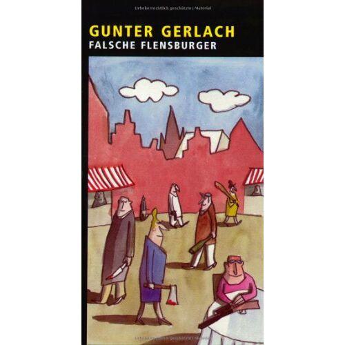 Gunter Gerlach - Falsche Flensburger. - Preis vom 20.10.2020 04:55:35 h