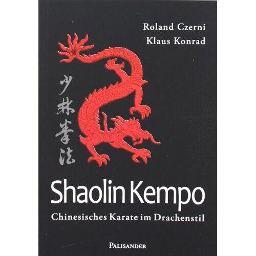 Roland Shaolin Kempo: Chinesisches Karate im Drachenstil - Preis vom 15.04.2021 04:51:42 h