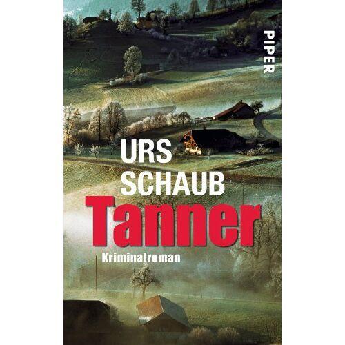 Urs Schaub - Tanner: Roman (Tanner-Krimis) - Preis vom 14.04.2021 04:53:30 h