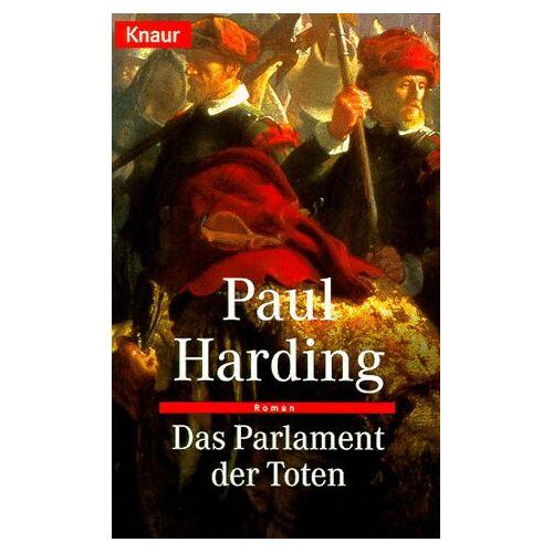 Paul Harding - Das Parlament der Toten - Preis vom 06.05.2021 04:54:26 h