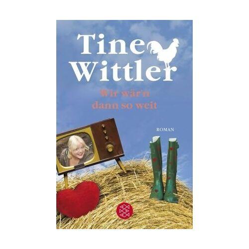 Tine Wittler - Wir wär'n dann so weit: Roman - Preis vom 14.01.2021 05:56:14 h