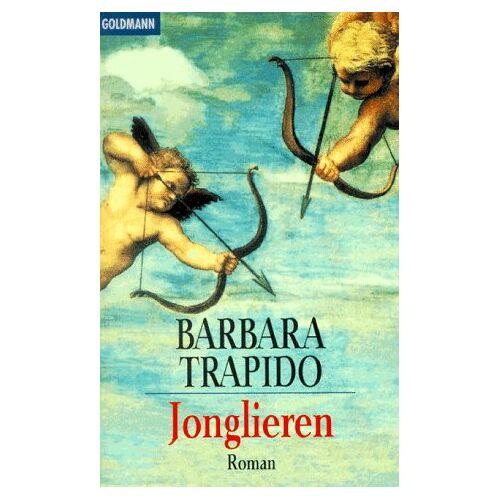 Barbara Trapido - Jonglieren. - Preis vom 05.08.2020 04:52:49 h