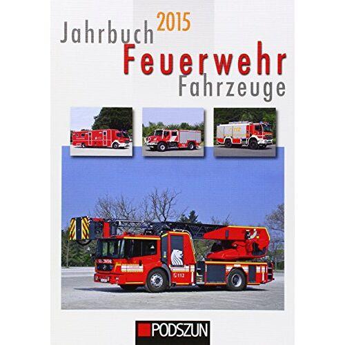 - Jahrbuch Feuerwehrfahrzeuge 2015 - Preis vom 11.11.2019 06:01:23 h