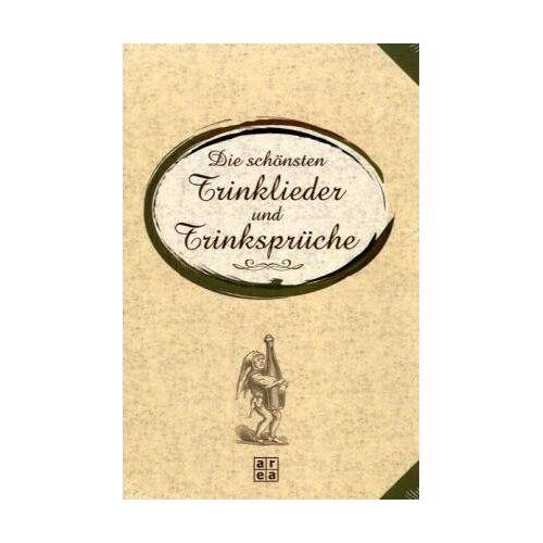 - Die schönsten Trinklieder und Trinksprüche - Preis vom 21.10.2020 04:49:09 h