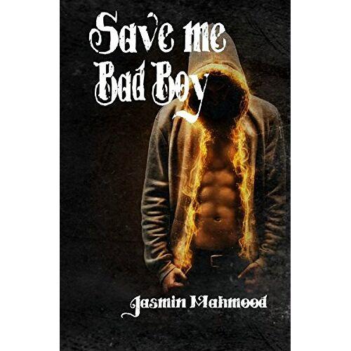 Jasmin Mahmood - Save me BadBoy - Preis vom 21.04.2021 04:48:01 h