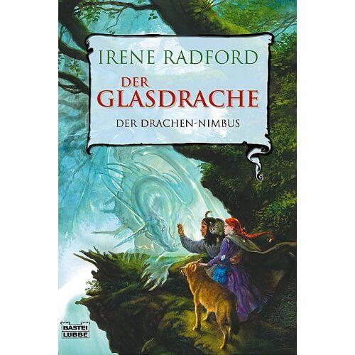 Irene Radford - Der Glasdrache: Der Drachen-Nimbus, Bd. 1 - Preis vom 05.09.2020 04:49:05 h