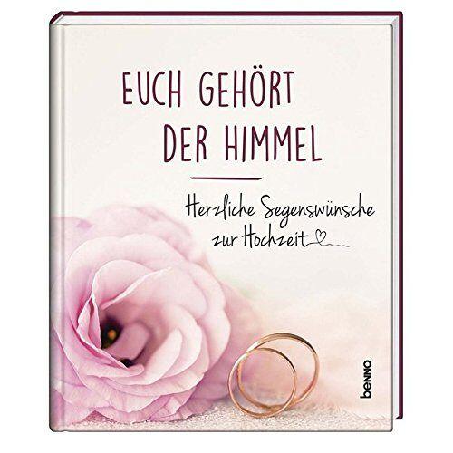 - Euch gehört der Himmel: Herzliche Segenswünsche zur Hochzeit - Preis vom 11.11.2019 06:01:23 h