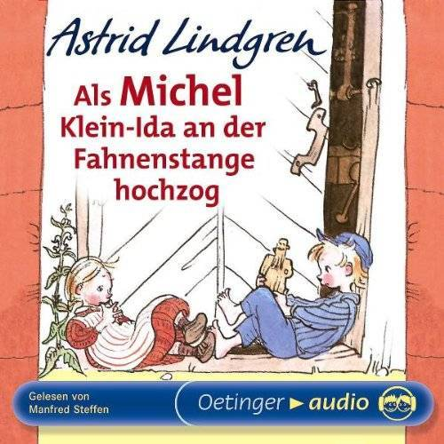 Astrid Lindgren - Als Michel Klein-Ida an der Fahnenstange hochzog. CD - Preis vom 09.08.2020 04:47:12 h