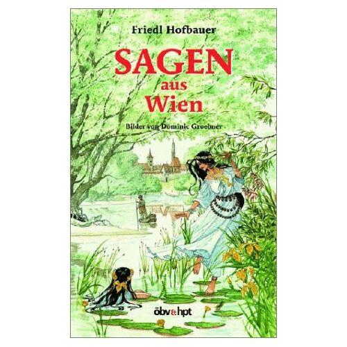 Friedl Hofbauer - Sagen aus Wien - Preis vom 18.10.2020 04:52:00 h