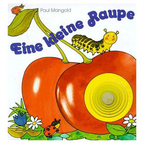 Paul Mangold - Eine kleine Raupe - Preis vom 20.10.2020 04:55:35 h