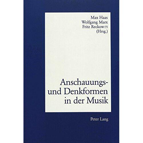 Max Haas - Anschauungs- und Denkformen in der Musik - Preis vom 18.02.2020 05:58:08 h