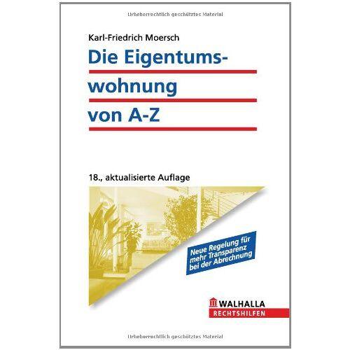Karl-Friedrich Moersch - Die Eigentumswohnung von A - Z - Preis vom 05.09.2020 04:49:05 h