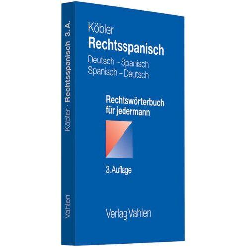 Gerhard Köbler - Rechtsspanisch: Deutsch-Spanisch/Spanisch-Deutsch - Preis vom 27.02.2021 06:04:24 h