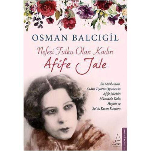 Osman Balcigil - Nefesi Tutku Olan Kadin. Afife Jale - Preis vom 14.01.2021 05:56:14 h