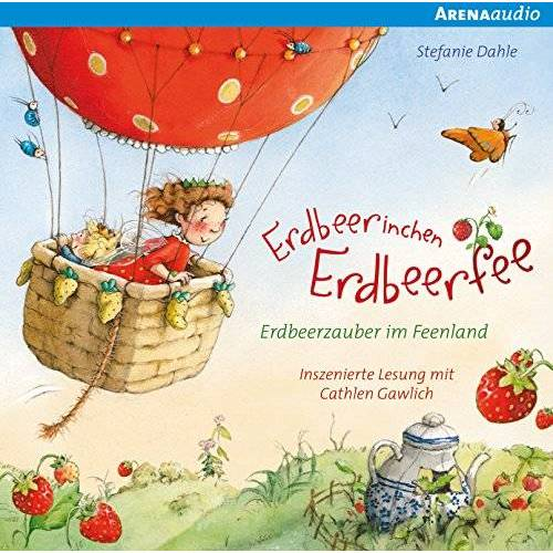Stefanie Dahle - Erdbeerinchen Erdbeerfee. Erdbeerzauber im Feenland - Preis vom 07.05.2021 04:52:30 h