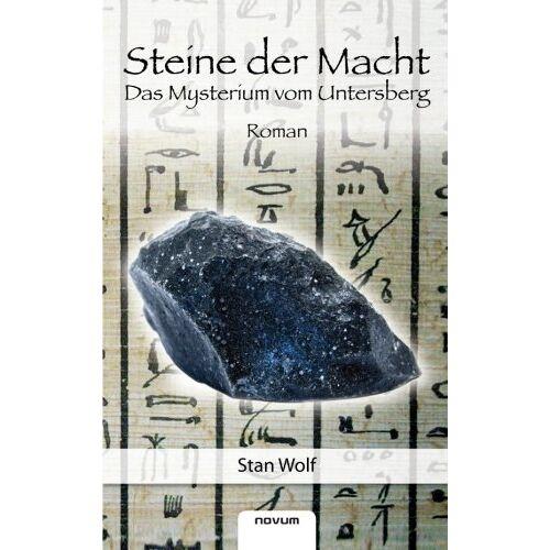 Stan Wolf - Steine der Macht: Das Mysterium vom Untersberg - Preis vom 08.04.2020 04:59:40 h