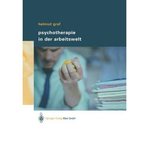 Helmut Graf - Psychotherapie in der Arbeitswelt - Preis vom 12.07.2020 05:06:42 h