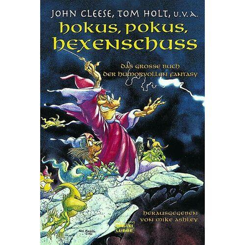 John Cleese - Hokus, Pokus, Hexenschuss. Das grosse Buch der humorvollen Fantasy. - Preis vom 15.05.2021 04:43:31 h