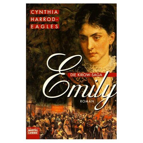 Cynthia Harrod-Eagles - Die Kirow- Saga. Emily. - Preis vom 16.05.2021 04:43:40 h