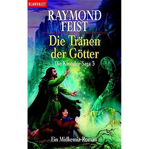 Feist, Raymond E. - Die Krondor-Saga 3: Die Tränen der Götter - Preis vom 10.04.2021 04:53:14 h