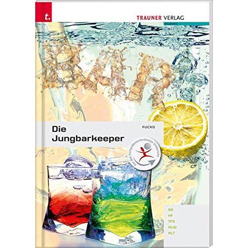 Andrea Fuchs - Die Jungbarkeeper - Preis vom 11.05.2021 04:49:30 h