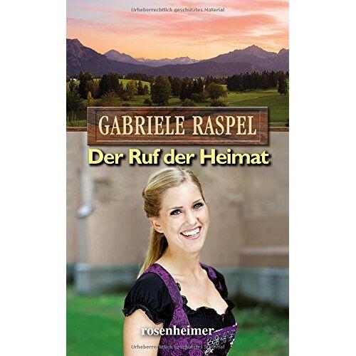 Gabriele Raspel - Der Ruf der Heimat - Preis vom 27.03.2020 05:56:34 h