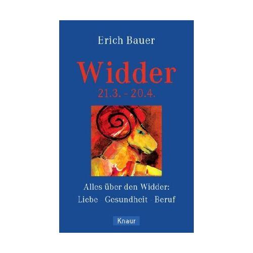 Erich Bauer - Widder 21.3.- 20.4.: Alles über den Widder: Liebe - Gesundheit - Beruf - Preis vom 18.04.2021 04:52:10 h