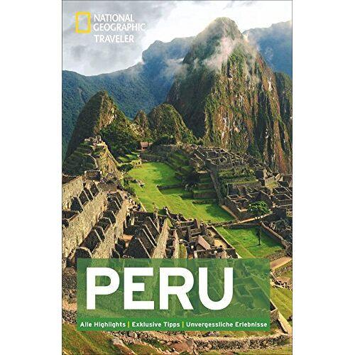 Rob Rachowiecki - National Geographic Traveler Peru - Preis vom 18.04.2021 04:52:10 h