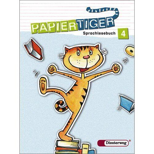 Rüdiger Urbanek - Papiertiger. Sprachlesebuch: PAPIERTIGER - Ausgabe 2006: Sprachlesebuch 4: 4. Schuljahr. Grundschule (PAPIERTIGER 2 - 4) - Preis vom 21.09.2019 05:35:58 h
