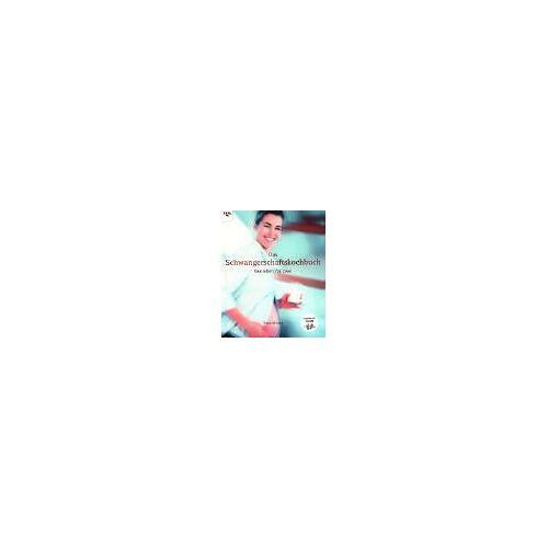 Fiona Wilcock - Das Schwangerschaftskochbuch - Genießen für zwei - Preis vom 06.09.2020 04:54:28 h