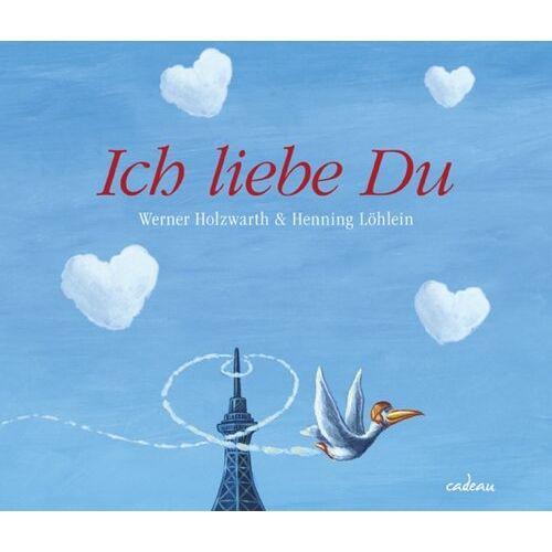 Werner Holzwarth - Ich liebe Du - Preis vom 21.10.2020 04:49:09 h