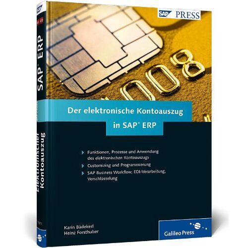 Karin Bädekerl - Der elektronische Kontoauszug in SAP ERP (SAP PRESS) - Preis vom 17.01.2021 06:05:38 h