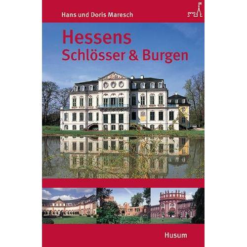 Hans Maresch - Hessens Schlösser und Burgen - Preis vom 07.03.2021 06:00:26 h