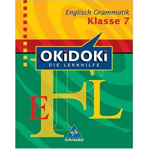 Averil Grieve - OKiDOKi - Neubearbeitung: OKiDOKi - Englisch Grammatik / 7. Klasse: Die Lernhilfe - Preis vom 13.05.2021 04:51:36 h