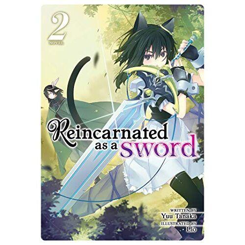Yuu Tanaka - Tanaka, Y: Reincarnated as a Sword (Light Novel) Vol. 2 - Preis vom 16.04.2021 04:54:32 h