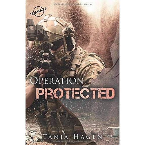 Tanja Hagen - Operation Protected (Team I.A.T.F, Band 16) - Preis vom 01.03.2021 06:00:22 h